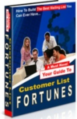 Product picture Customer List Fortunes-How To Build the best customer lists
