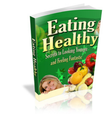 Product picture Eating Healthy-Feel better eating good food